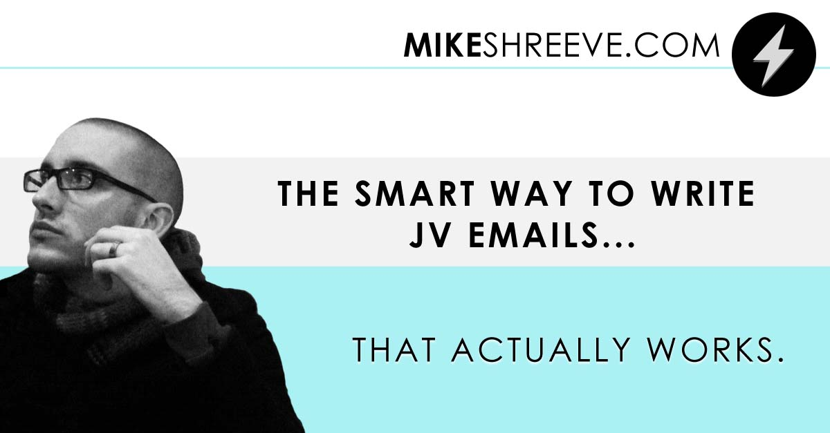 The Smart Way To Write JV Emails… That Actually Works.